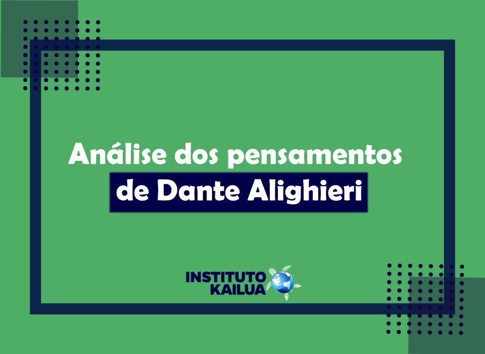 Análise dos pensamentos de Dante Alighieri