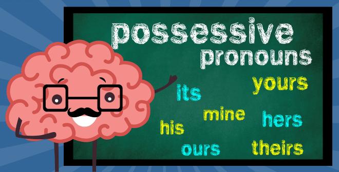 Pronomes possessivos e adjetivos possessivos: como usar corretamente?