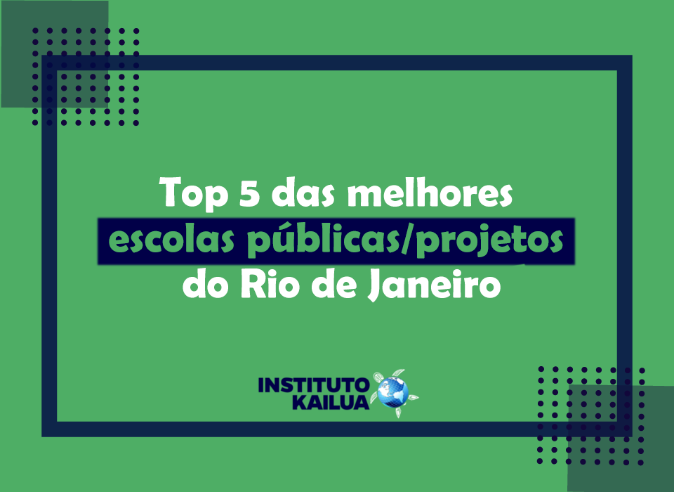 Top 5 das melhores escolas públicas/projetos do Rio de Janeiro