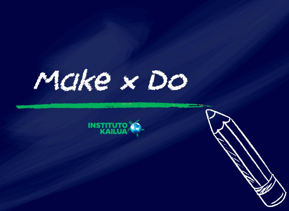 """Você sabe qual a diferença entre """"make"""" e """"do""""?"""