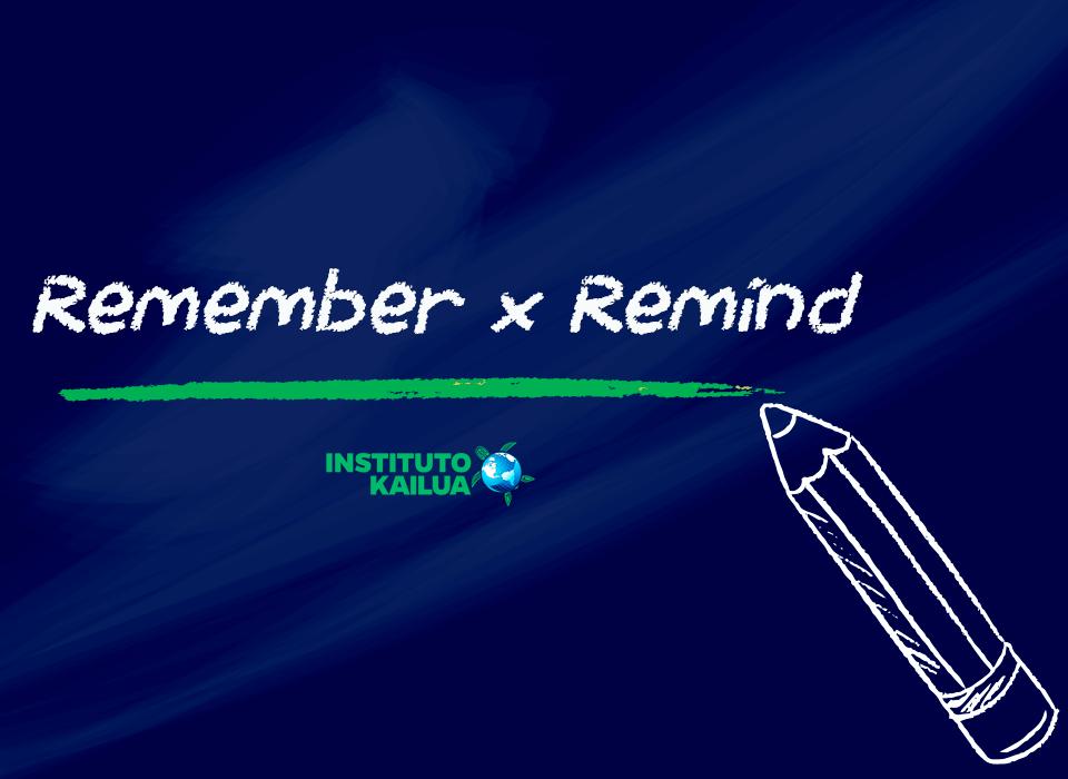 """Você sabe a diferença entre os verbos """"to remember"""" e """"to remind""""?"""