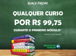 Black November: Instituto Kailua lança promoção de cursos com preços a partir de R$ 59,75 por mês!