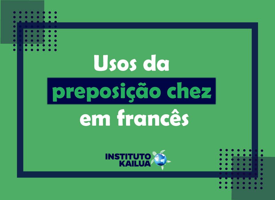 Usos da preposição chez em francês