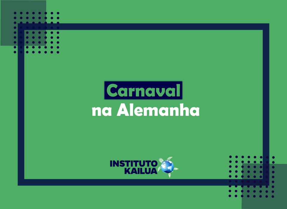 O Carnaval na Alemanha