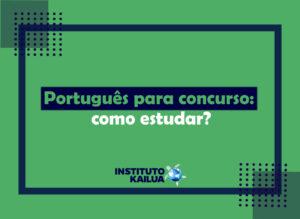 Português para concurso: como estudar?