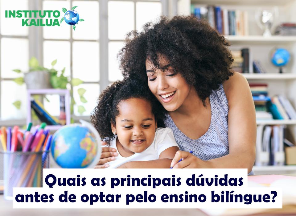 Quais as principais dúvidas antes de optar pelo ensino bilíngue?